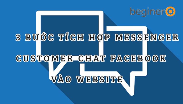 Cài đặt Messenger Customer Chat Facebook vào website
